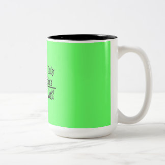 If There Are Only Four Directions Why Am I Lost Two-Tone Coffee Mug