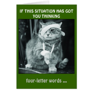 IF THIS SITUATION HAS GOT  YOU THINKING... CARD