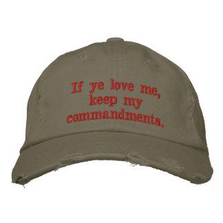 If ye love me, keep my commandments.  John 14:15 Baseball Cap