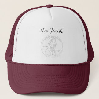 If you are jewish like me, then you will understan trucker hat