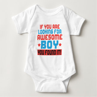 If you are looking for awesome boy, you found it.p baby bodysuit