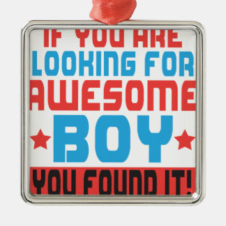 If you are looking for awesome boy, you found it.p Silver-Colored square ornament