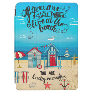 If You Are Lucky Enough| Script Beach Quote iPad Air Cover
