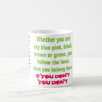 If you are - Quote Mug