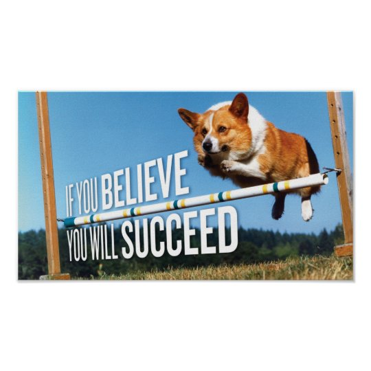 If You Believe You Will Succeed Motivation Poster