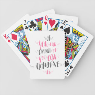 If-you-can-dream-it-you-can-achieve-it Bicycle Playing Cards