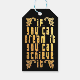 If you can dream it you can achieve it gift tags