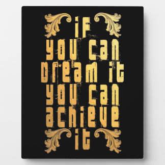 If you can dream it you can achieve it photo plaque