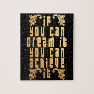 If you can dream it you can achieve it puzzles