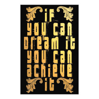 If you can dream it you can achieve it stationery