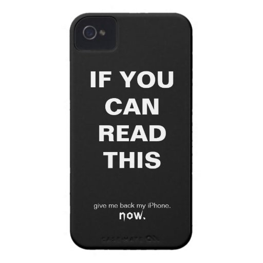 If You Can Read This, Give Me Back My iPhone Case-Mate iPhone 4 Cases