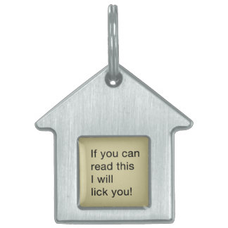 If You Can Read This I Will Lick You! Pet Name Tag
