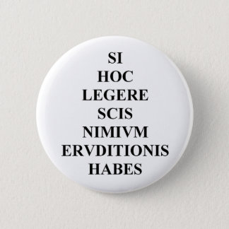 If You Can Read This Latin Button