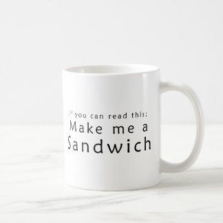 If You Can Read This Make Me A Sandwich Classic White Coffee Mug
