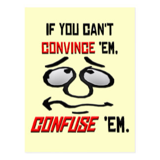 If You Can't Convince Em . . . Postcard