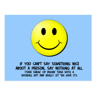 If You Can't Say Something Nice Postcard