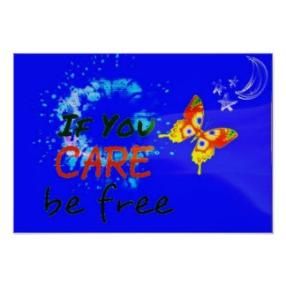 If you care be free poster