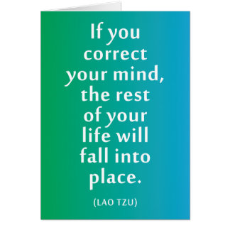 If you correct your mind... Inspirational Card