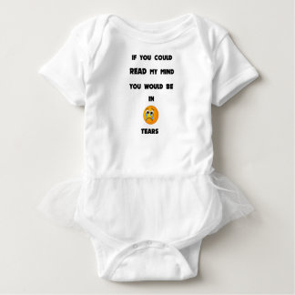 if you could read my mind you would be in tears2.p baby bodysuit