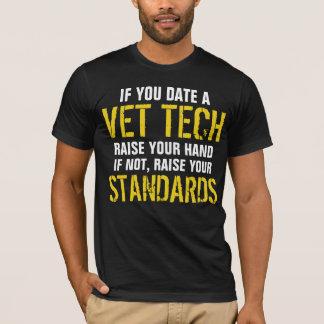 If you  date a VET TECH raise your hand T-Shirt