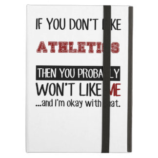 If You Don't Like Athletics Cool Case For iPad Air