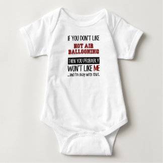 If You Don't Like Hot Air Ballooning Cool Baby Bodysuit