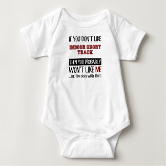 If You Don't Like Indoor Short Track Cool Baby Bodysuit