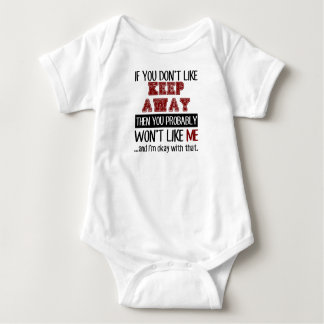 If You Don't Like Keep Away Cool Baby Bodysuit