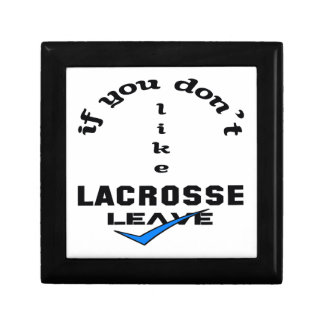 If you don't like Lacrosse Leave Jewelry Box