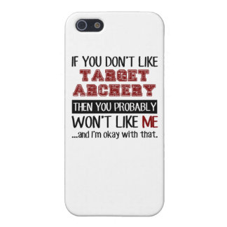 If You Don't Like Target Archery Cool iPhone 5/5S Cover