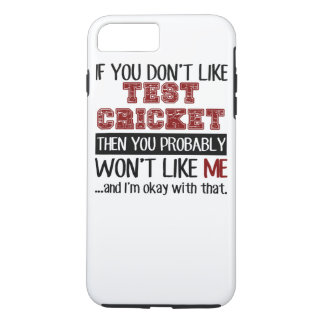 If You Don't Like Test Cricket Cool iPhone 7 Plus Case