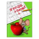 If You Give a Teacher a Card