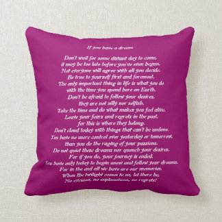 If you Have a Dream Poem pink Pillow