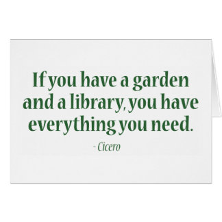 If You Have A Garden & A Library Card