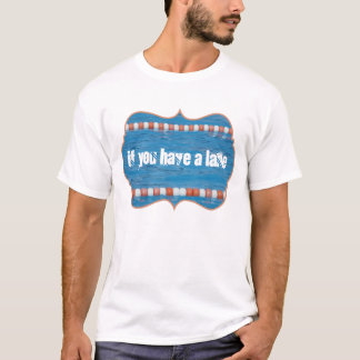 If You Have a Lane You Have a Chance Swimming Pool T-Shirt