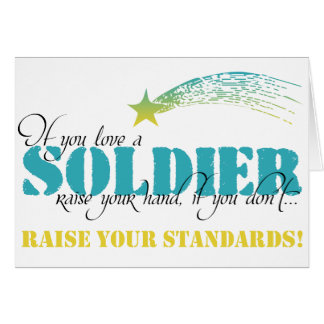 If you love a soldier raise your hand card