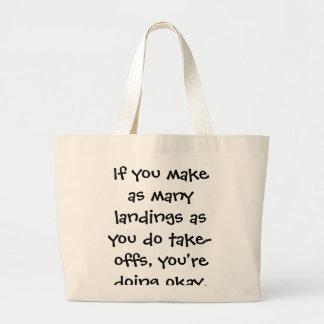 If you make landings - Senior citizens Jumbo Tote Bag