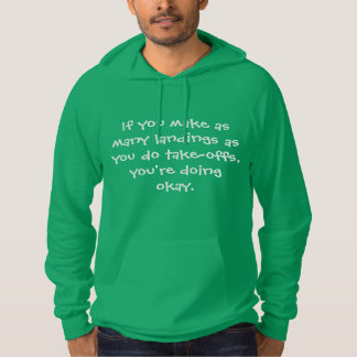 If you make landings - Senior citizens Hoodie