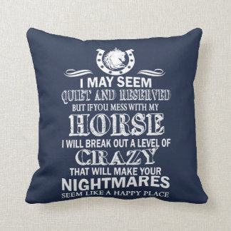 If You Mess With My Horse Throw Pillow