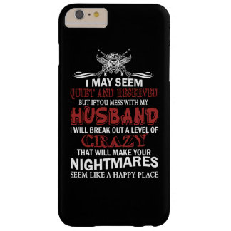 If you mess with my husband barely there iPhone 6 plus case