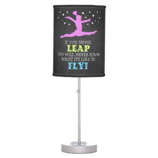 If you Never leap - Inspirational Gymnastics Quote Table Lamp