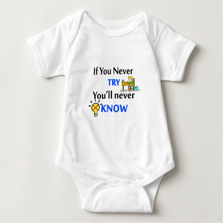 If you never try you'll never know baby bodysuit