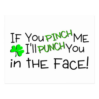 If You Pinch Me Ill Punch You In The Face Irish Postcard
