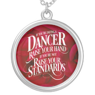 If You're Dating A Dancer Round Pendant Necklace