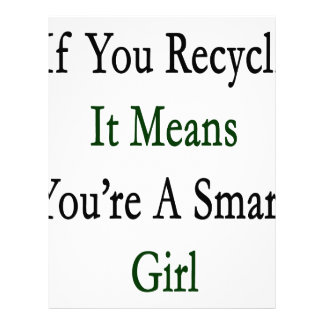 If You Recycle It Means You're A Smart Girl Letterhead Template