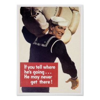 If you tell where he's going... poster