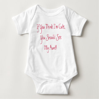 If You Think I'm Cute Baby Outfit Baby Bodysuit