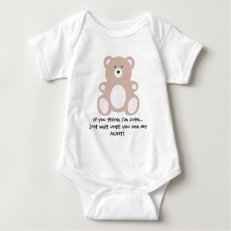 If you think I'm cute...just wait until you see... Baby Bodysuit
