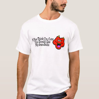 If You Think Im Cute You Should See Me Grandkids D T-Shirt