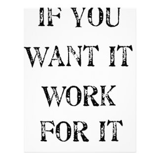 if you want it work for it letterhead